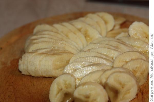бананы режем кружочками